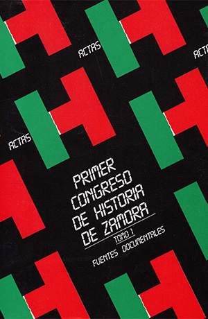 Tomo 1. Congreso I de historia de Zamora