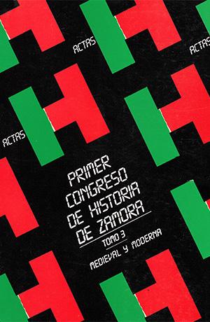 Tomo 3. Congreso I de historia de Zamora